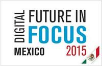 comScore's 2015 Mexico Digital Future in Focus Report Now Available for Download