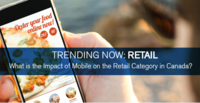 Trending Now The Impact of Mobile on the Retail Category in Canada
