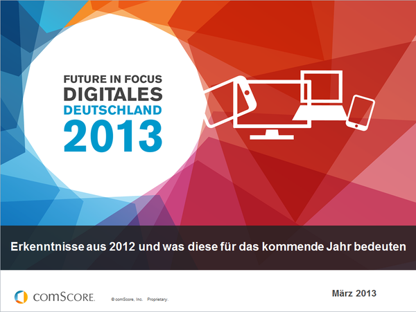 2013 Future in Focus - Digitales Deutschland