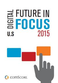 2015 US Digital Future in Focus