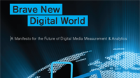 A Manifesto for the Future of Digital Media Measurement & Analytics