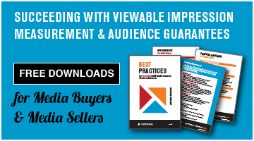 Succeeding in A World of Viewable Impression Measurement & Audience Guarantees