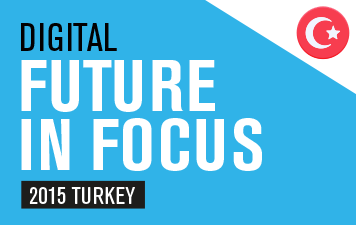 Digital Future in Focus Turkey
