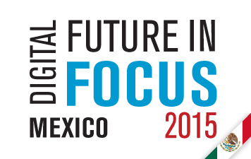 Digital-Future-in-Focus-2015-Mexico